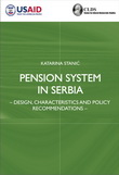 Pension System in Serbia – Design, Characteristics and Policy Recomendations