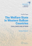 The Welfare State in Western Balkan countries – challenges and options